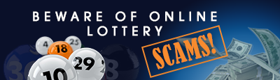 Beware Of Lottery Scams